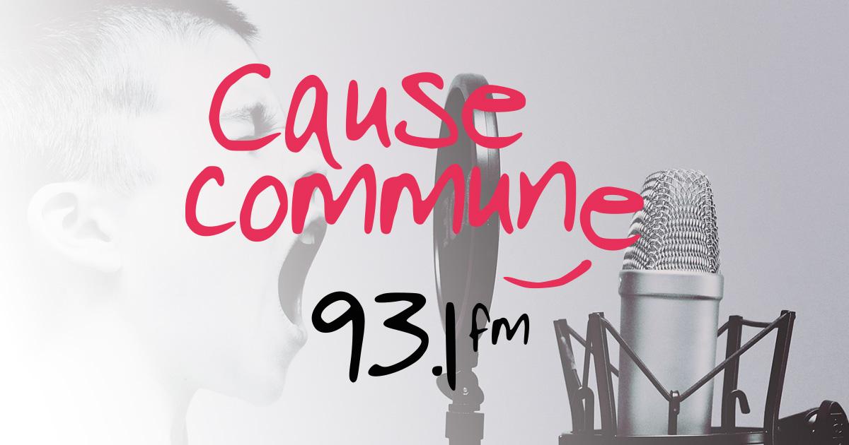 Cause Commune, la voix des possibles 93.1FM